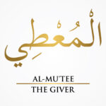 Al-Mutee The Giver